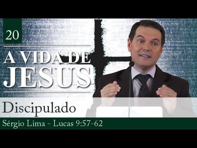 20. Discipulado - Sérgio Lima