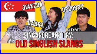 Singaporeans Try: Old Singlish Slangs