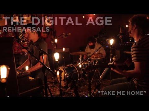 The Digital Age - Take Me Home