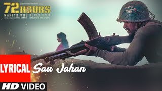 Sau Jahan Video Song With Lyrics | 72 HOURS | Shaan | Avinash Dhyani, Yeshi Dema