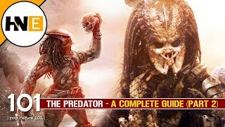 PREDATOR Complete Guide (Part 2) Honor Code & Weapons Explored | Pop Culture 101