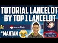 TUTORIAL LANCELOT BY TOP 1 LANCELOT (EX) PASTI EPIC ! - JESS NO LIMIT - Mobile Legends Indonesia MP3
