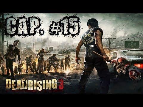 Dead Rising 3   Let's Play en Español   Capitulo 15