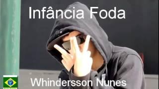 Infância Foda - Whindersson Nunes