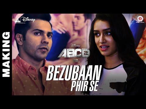 Making of Bezubaan Phir Se - Disney's ABCD 2 - Varun Dhawan - Shraddha Kapoor | Sachin - Jigar