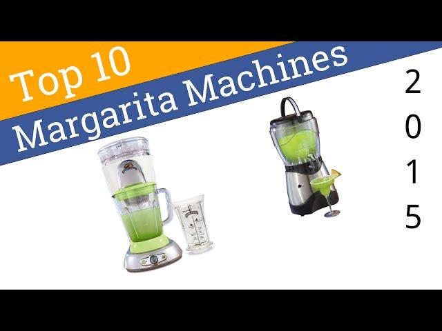 10 Best Margarita Machines 2015