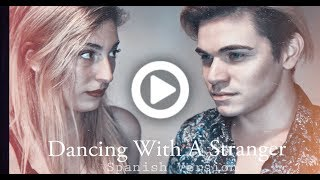 Ele ft. Merlina - Dancing With A Stranger (Spanish Version) | Sam Smith, Normani