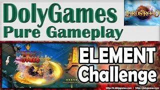 Lords Road Gameplay ELEMENT Challenge with BloodFang (27-06-15)