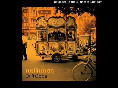 RUSTIN MAN-Drift Code-04-Our Tomorrows-Psychedelic Rock, Art Rock, Alternative-{2019}