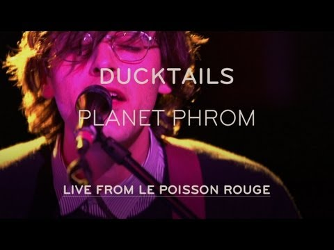 Ducktails - Planet Phrom (Live @ LPR)
