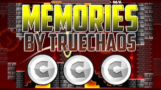 Memories By TrueChaos! EASY COINS! Geometry Dash 2.0