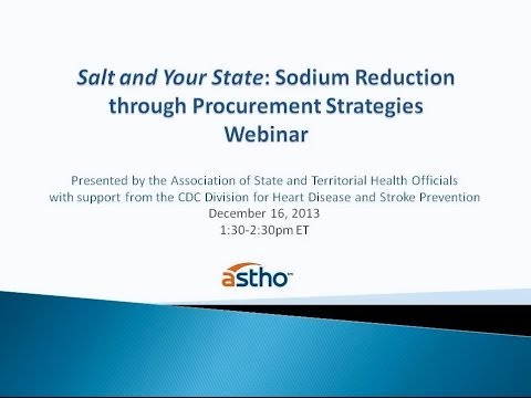 Salt and Your State Webinar: Sodium Reduction through Procurement Strategies