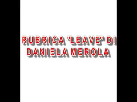 "Prova Rubrica video ""Leave"""