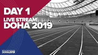 Day 1 Live Stream | World Athletics Championships Doha 2019 | Stadium