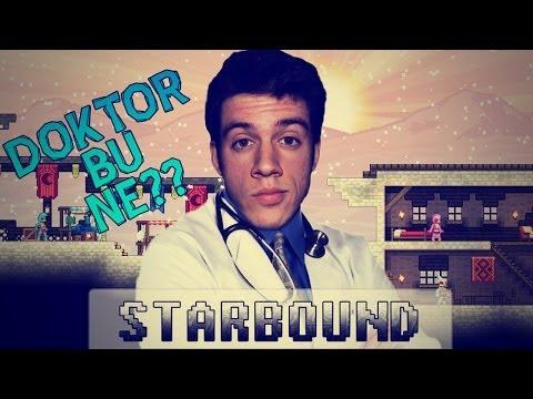 Doktor Bu Ne? : Starbound
