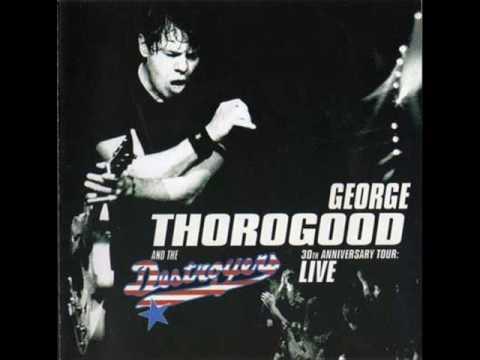 George Thorogood - Blue Highway