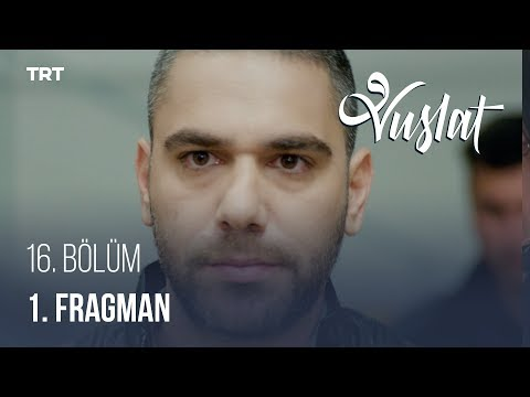 Vuslat 16. Bölüm - 1.Fragman