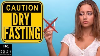 Dry Fasting   How to Get 3x The Autophagy & Burn Fat Faster (USE CAUTION!)