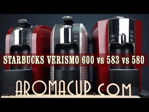 Starbucks Verismo 600 vs 583 vs 580 vs 585 - Review & Comparison
