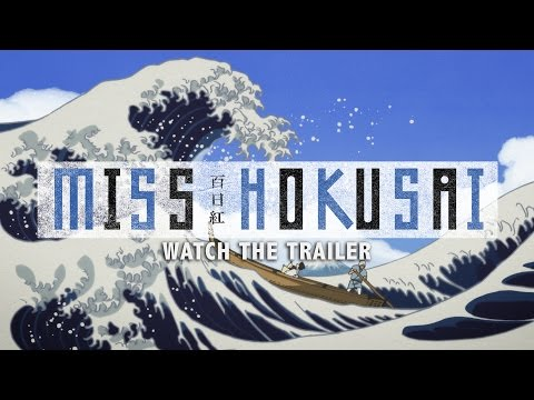 Miss Hokusai  [Official US Theatrical Trailer, GKIDS]