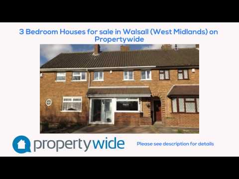 3 Bedroom Houses for sale in Walsall (West Midlands) on Propertywide