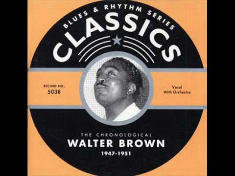 Walter Brown - Inform Me Baby (1949)