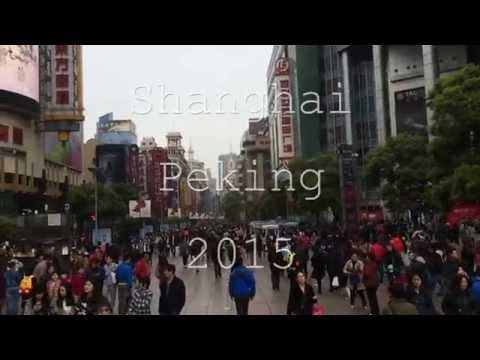 Shanghai Beijing 2015 - travel video