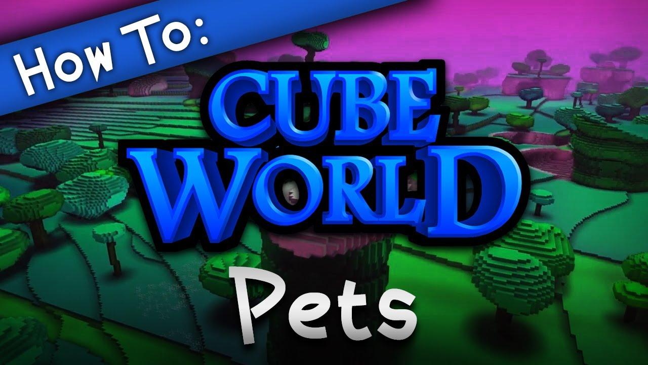 how to get pets cube world