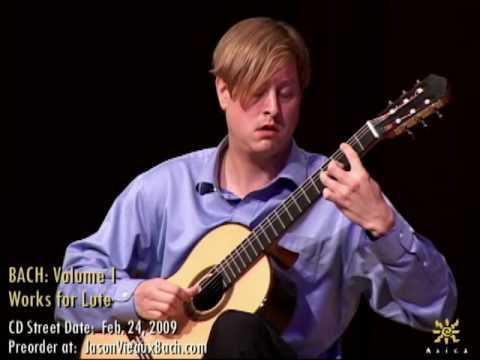 Jason Vieaux: Bach BWV 995 Allemande