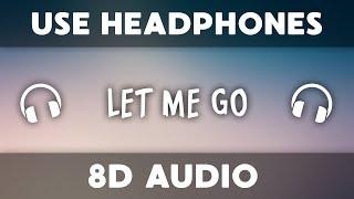 Hailee Steinfeld Alesso Let Me Go 8d Audio Ft Florida Georgia Line Watt