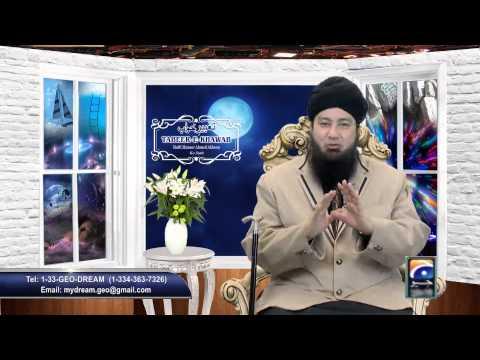 prog-5-geo-tv-tabeerekhawab-mufti-muneer-ahmed-akhoon-k-sath-oct-5th-2014.html