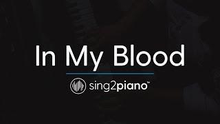 Download Lagu In My Blood (Piano Karaoke Instrumental) Shawn Mendes Gratis STAFABAND