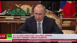 'We need to know who gave the orders': Putin comments on ambassador assassination in Ankara