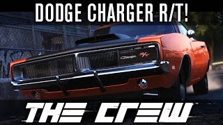 The Crew Beta - 1969 Dodge Charger R/T Customisation! (STREET)