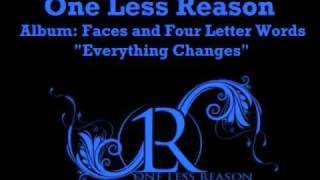 Watch One Less Reason Everything Changes video
