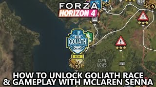 Forza Horizon 4 - How to Unlock the Goliath Race (Final Event) & Goliath Gameplay with McLaren Senna