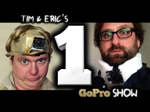 Tim & Eric's Go Pro Show: Episode 1 of 6