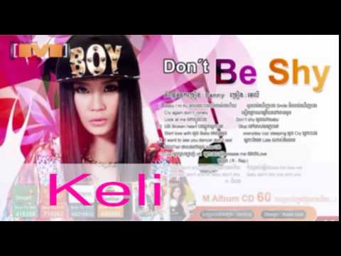 Keli - Dont Be Shy Khmer song M CD Vol 60