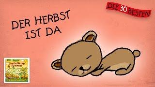 Herbst Ist Da  - Die Besten Kindergartenlieder || Kinderlieder