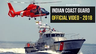 Indian Coast Guard Official Video - 2018