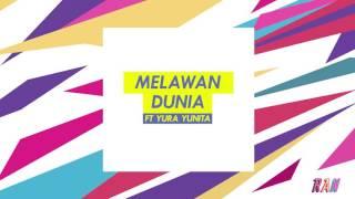 RAN MELAWAN DUNIA feat YURA YUNITA