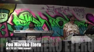 Malofou Pailate - Eteru - AE E TE LEI TUUA (cover)