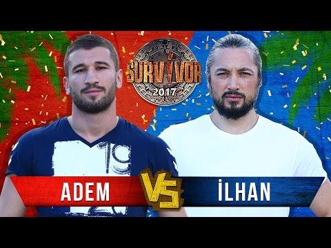Survivor 2017 - İlhan Mansız mı Adem Kılıççı mı?