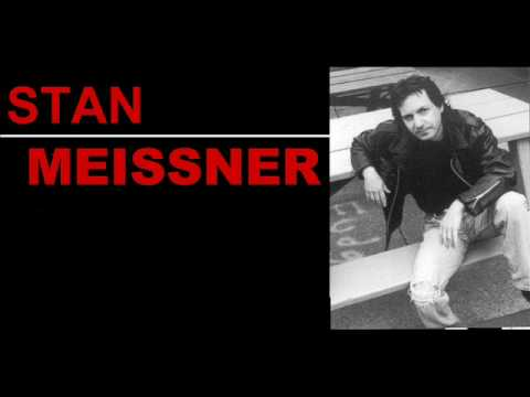 STAN MEISSNER - IF IT TAKES ALL NIGHT