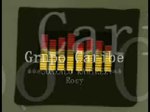 Grupo Caribe - Rosy video