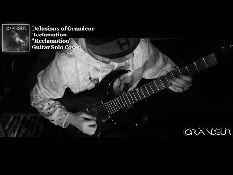 Delusions Of Grandeur - Reclamation