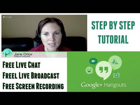 Free Live Chat, Free Live Broadcast, How To Use Google Hangouts On Air (2015)