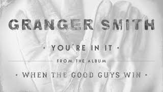 Granger Smith You're In It