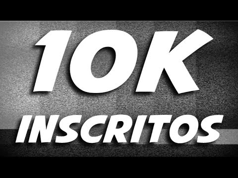 10.000 Inscritos - 10k subs / DiegoHDM