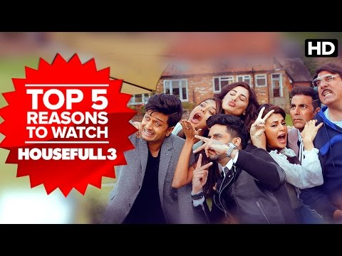 Top 5 Reasons To Watch Housefull 3 | Akshay, Jacqueline, Abhishek, Nargis, Riteish, Lisa Haydon